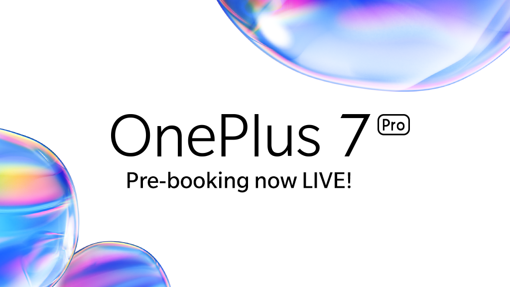We Kick Off Our Pre-Booking Season with the OnePlus 7 Pro