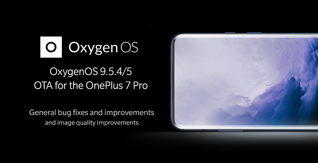 OxygenOS 9 5 4/9 5 5 for OnePlus 7 Pro Global/EU [9 5 6 for