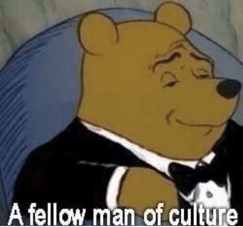 a-fellow-man-of-culture-when-you-see-someone-on-39813943__01.png