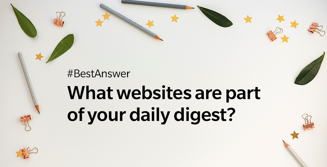 BestAnswer - What websites are part of your daily digest