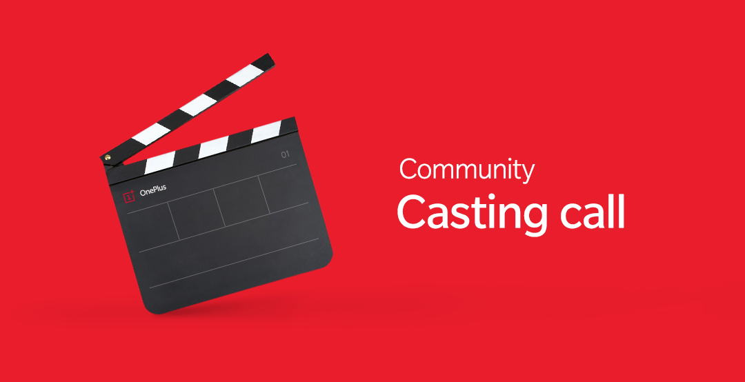 Community Auditions: Open Call! | Page 2 - OnePlus Community