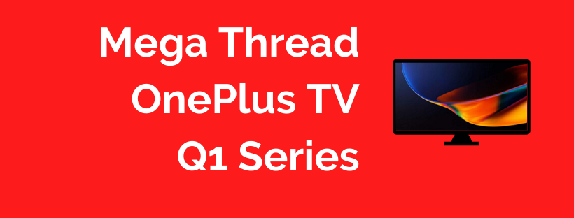 ONEPLUS TV Mega Thread.png