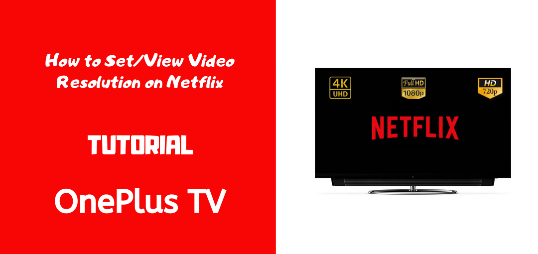 Tutorial] How to Set/View Video Quality in Netflix on Android TV - OnePlus  Community