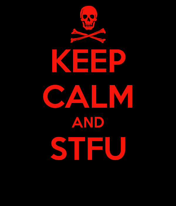 keep-calm-and-stfu-56(1).png