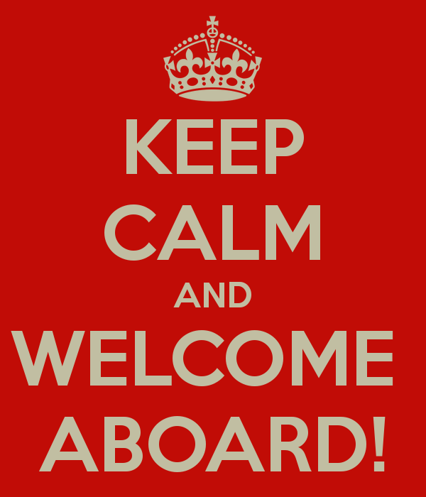 keep-calm-and-welcome-aboard-7.png