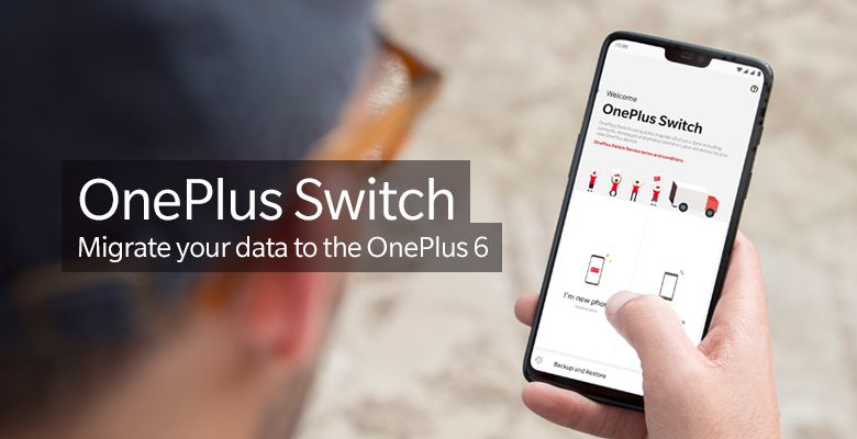OnePlus Switch Migrate your data to the OnePlus 6.jpg