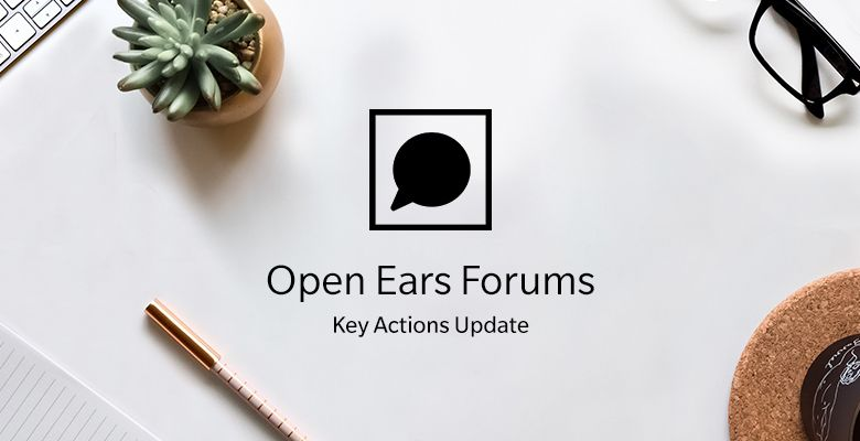 Open-Ears-Forums_Key-Actions-Update.jpg