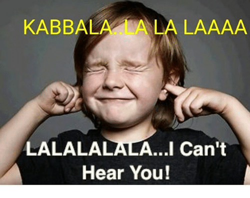 kabbal-a-la-l-aaaa-lalalalaala-i-cant-hear-you-12898004.png