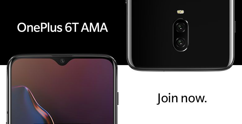 Share your questions in the OnePlus 6T AMA! - OnePlus Community