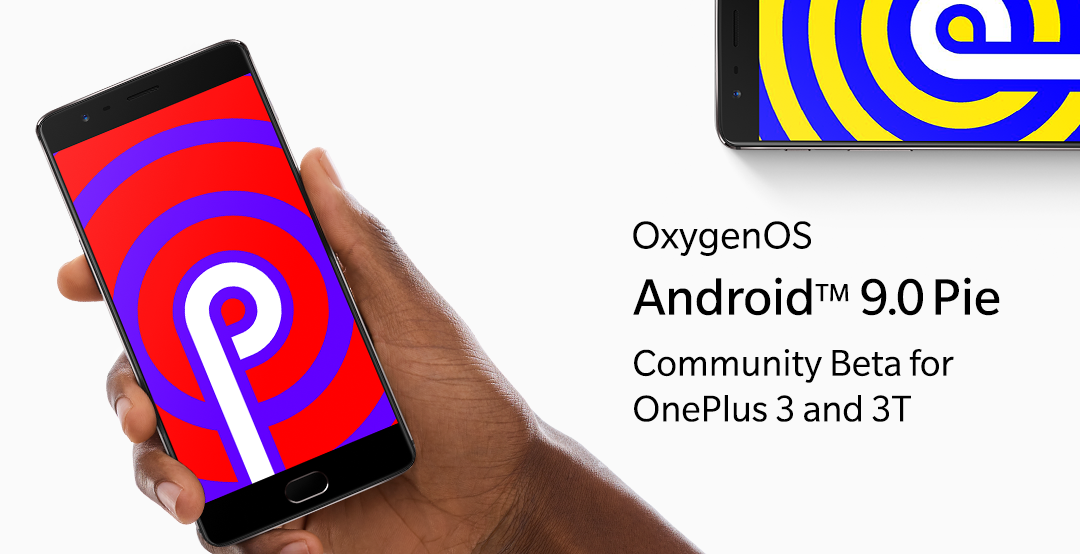 Taste of Pie, Android 9 Community Beta for OnePlus 3/3T - OnePlus